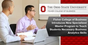 Fisher College of Business Introduces New Specialized Master Program to Teach Students Necessary Business Analytics Skills