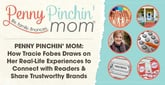 Penny Pinchin' Mom: How Tracie Fobes Draws on Her Real-Life Experiences to Connect with Readers & Share Trustworthy Brands