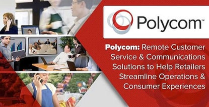 Polycom Optimizes Customer Engagement And Supply Management