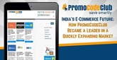 India's E-Commerce Future: How PromoCodeClub Became a Leader in a Quickly Expanding Market