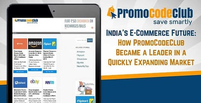 Promocodeclub A Leader In An Expanding Indian Market