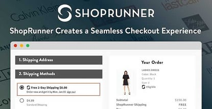 Say Goodbye to Cart Abandonment — ShopRunner Creates a Seamless Checkout Experience that Boosts Conversion Rates