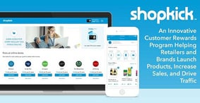 Shopkick: An Innovative Customer Rewards Program Helping Retailers and Brands Launch Products, Increase Sales, and Drive Traffic
