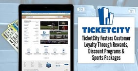TicketCity Fosters Customer Loyalty Through Rewards, Discount Programs & Sports Packages