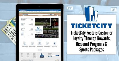 Ticketcity Fosters Customer Loyalty