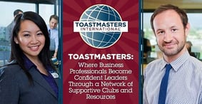Toastmasters: Where Business Professionals Become Confident Leaders Through a Network of Supportive Clubs and Resources