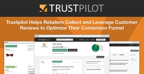 Trustpilot Helps Retailers Collect and Leverage Customer Reviews to Optimize Their Conversion Funnel
