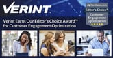 Verint Earns Our Editor's Choice Award™ for Customer Engagement Optimization