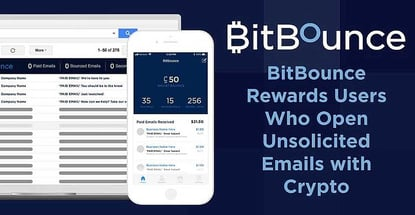 Get Paid for Your Attention: BitBounce Protects Crowded Inboxes While Rewarding Users who Receive Unsolicited Emails with Cryptocurrency
