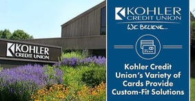 Kohler Credit Union's Wide Range of Elan-Issued Card Products Give Wisconsin Members and Businesses Credit Solutions Customized to Their Needs