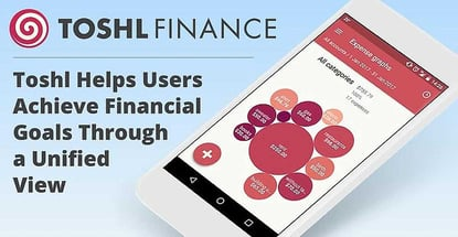 Toshl Helps Users Achieve Financial Goals Through A Unified View