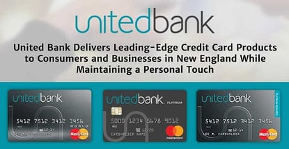United Bank Delivers Leading Edge Credit Products In New England