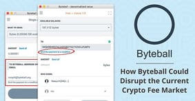 Byteball: How the Blockless Design Behind an Emerging Cryptocurrency Could Disrupt Existing Technology and the Current Fee Market