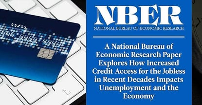 Nber Paper Explores How Increased Credit Impacts Unemployment