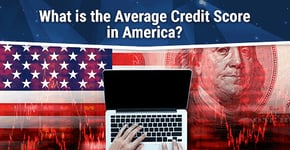 What is the Average Credit Score in America?