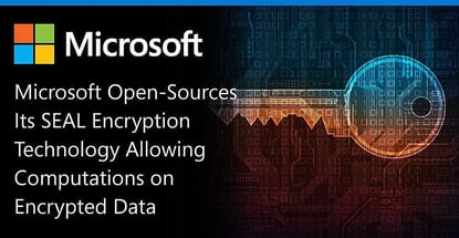 Microsoft Open Sources Its Seal Encryption Technology