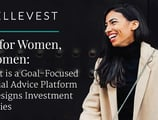 Built for Women, by Women: Ellevest is a Goal-Focused Financial Advice Platform that Designs Investment Strategies