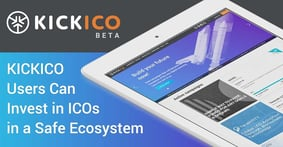 KICKICO Provides Investors with the Chance to Help Entrepreneurs by Backing Potentially Groundbreaking ICOs Within a Safe, Transparent Ecosystem