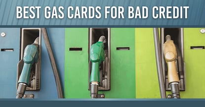 13 Gas Cards for Bad Credit in 2020