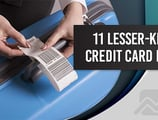 11 Lesser-Known Credit Card Perks & How to Use Them