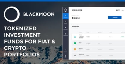 Blackmoon's Tokenized Investment Funds for Fiat and Cryptocurrency Economies Merge Blockchain Flexibility with Traditional Finance