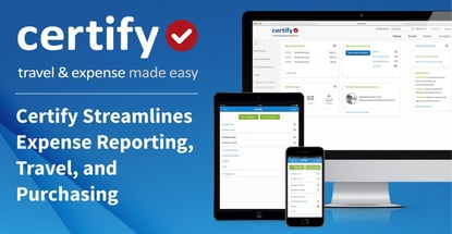 Certify Streamlines Expense Reporting Travel And Purchasing