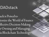 DAOstack is Poised to Revolutionize the World of Finance with Collective Decision-Making Tools for Owning and Managing Funds via Blockchain Technology