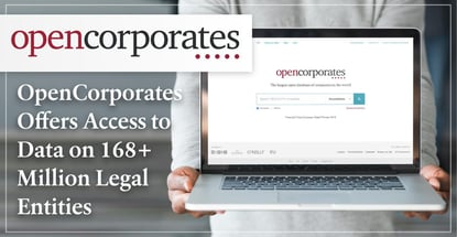 OpenCorporates Offers Universal Access to Data on More Than 168 Million Corporate Legal Entities, Increasing Transparency and Trust