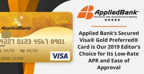 Applied Bank's Secured Visa® Gold Preferred® Card is Our 2019 Editor's Choice for Its Low-Rate APR and Ease of Approval