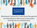 Blackhawk Community Credit Union Recognized for Giving Back to Wisconsin Communities Through Service and Education