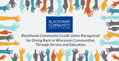 Blackhawk Community Credit Union Gives Back With Service And Education