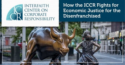 How The Iccr Fights For Economic Justice