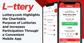 Lottery.com Highlights the Charitable Purpose of Lotteries and Increases Participation Through a Convenient Mobile App