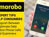 Expert Tips to Help Consumers Distinguish Between Legitimate Debt Collection Phone Calls and Scammers