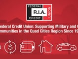 R.I.A. Federal Credit Union: Supporting Military and Civilian Communities in the Quad Cities Region Since 1935