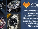 SOMA Offers a Fresh Approach to E-Commerce with a Platform that Combines Social Components and a Modern Digital Marketplace