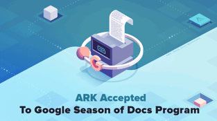 ARK and Google Season of the Docs Image