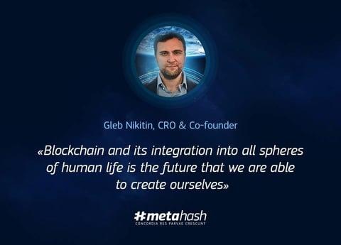 Image of #MetaHash CRO & Co-Founder, Gleb Nikitin