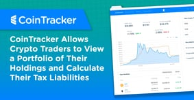 CoinTracker Allows Crypto Traders to View a Portfolio of Their Holdings and Calculate Their Tax Liabilities