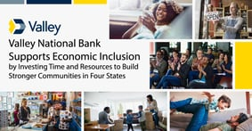 Valley National Bank Supports Economic Inclusion by Investing Time and Resources to Build Stronger Communities in Four States