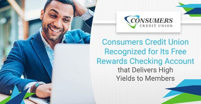 Consumers Credit Union Recognized For Its Rewards Checking Account