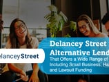 Delancey Street is an Alternative Lender That Offers a Wide Range of Loans, Including Small Business, Hard Money, and Lawsuit Funding