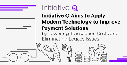 Initiative Q Aims To Improve Payment Solutions