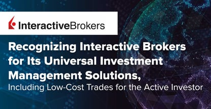Interactive Brokers Offers Universal Investment Management Solutions