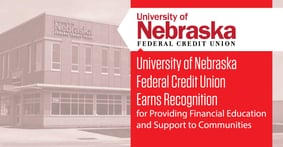 University of Nebraska Federal Credit Union Earns Recognition for Providing Financial Education and Support to Communities