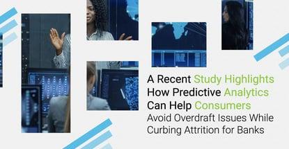 Study Reveals Predictive Analytics Helps Consumers Avoid Overdrafts