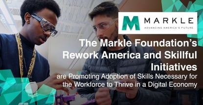 Markles Rework America And Skillful Prepare Workers For Tomorrow