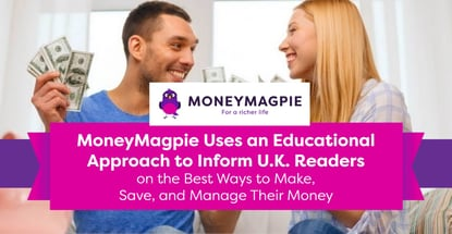 Moneymagpie Provides Valuable Resources On How To Make Save And Manage Money