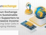 The Sun Exchange Allows Sustainable Energy Supporters to Earn Passive Income by Leasing Solar Cells in Emerging Markets