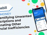 Save Money by Identifying Unwanted Subscriptions and Eliminating Financial Inefficiencies